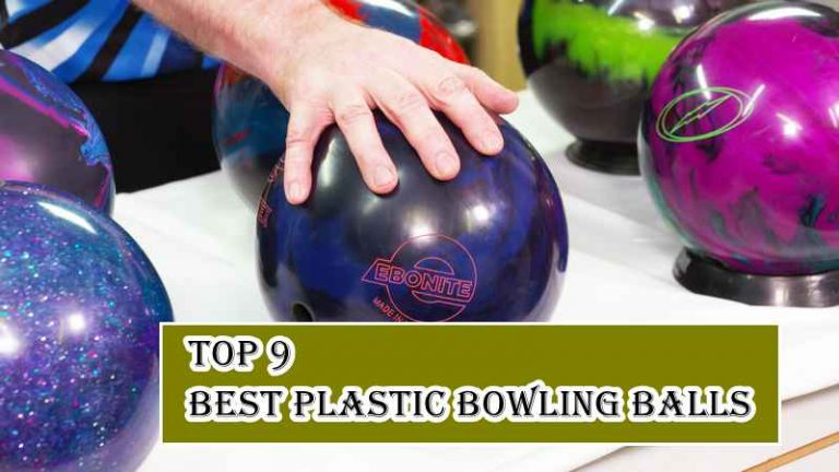 Top 9 Best Plastic Bowling Balls – Reviews and Guide of 2021
