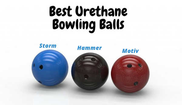 Top 5 Best Urethane Bowling Balls (2021) – Which One Is The Best