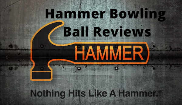 Hammer bowling ball reviews