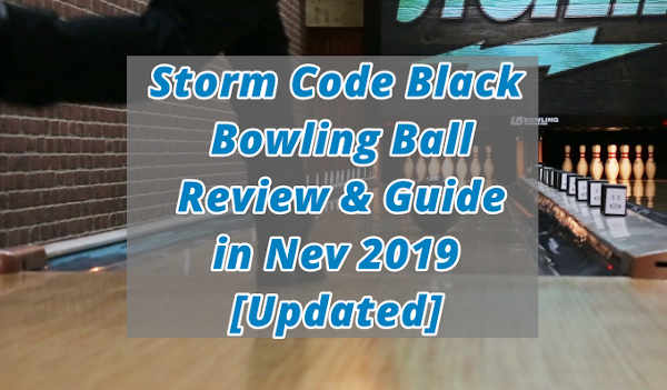 Code Black Bowling Ball Review