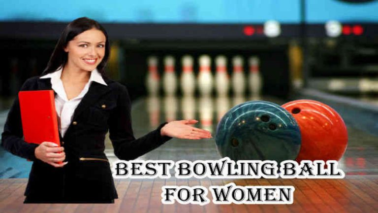 Top 10 Best Bowling Ball for Women   Reviews & Guide   2021