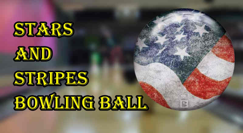 Stars and Stripes Bowling Ball